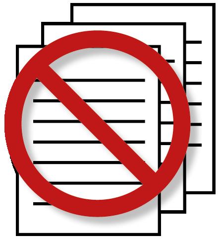 Das papierlose Büro symbolisiert durch das bekannte Verboten-Verkehrsschild kombiniert mit Briefpapier